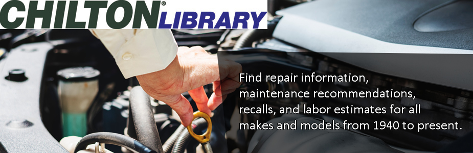 Chilton library! Find repair information, maintenance recommendations, and more!